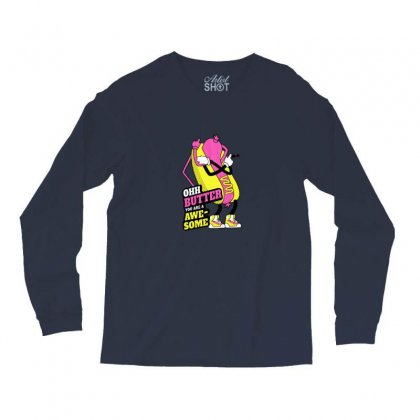 Ohh Butter Long Sleeve Shirts Designed By Asatya