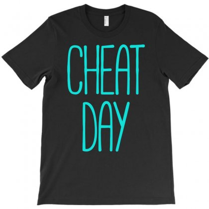 Cheat Day T-shirt Designed By S4bilal