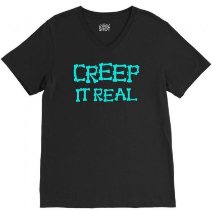 Creep It Real V-neck Tee Designed By S4bilal