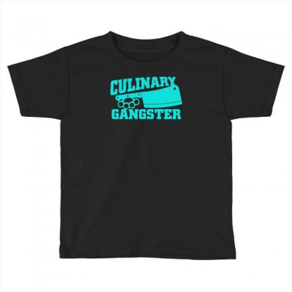 Culinary Gangster Toddler T-shirt Designed By S4bilal