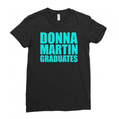 Donna Martin Graduates Ladies Fitted T-shirt Designed By S4bilal