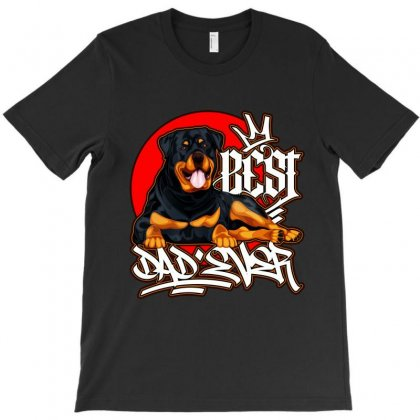 Best Rottweiler Dad Ever T-shirt Designed By Tiococacola