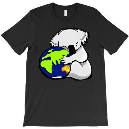 Koala Hugs The Earth , Australian Bush Fire Relief, Dopeyart T-shirt Designed By Artwoman