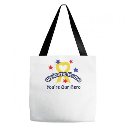 Welcome Home You Re Our Hero Tote Bags Designed By Farrel T-shirt