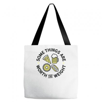 Worth The Weight Tote Bags Designed By Farrel T-shirt