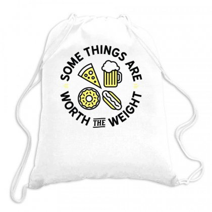 Worth The Weight Drawstring Bags Designed By Farrel T-shirt