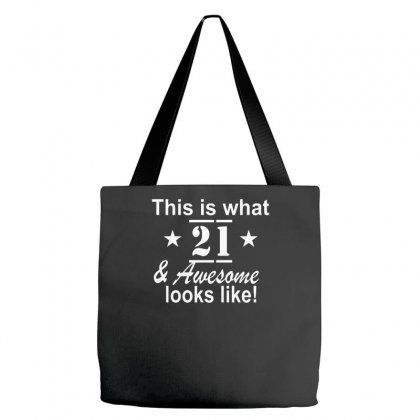 21st Birthday Funny Looks Like Tote Bags Designed By Farrel T-shirt