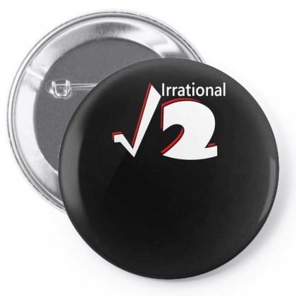 Irrational Numbers Mathematics Pin-back Button Designed By Farrel T-shirt