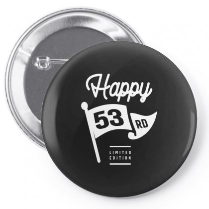 53 Year Old - 53rd Birthday Funny Gift Pin-back Button Designed By Cidolopez