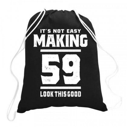 59 Year Old - 59th Birthday Funny Gift Drawstring Bags Designed By Cidolopez