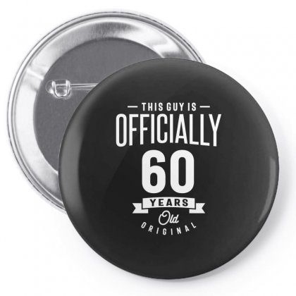 60 Year Old - 60th Birthday Funny Gift Pin-back Button Designed By Cidolopez