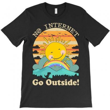No Internet Go Outside T-shirt Designed By Neset