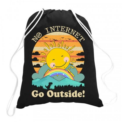 No Internet Go Outside Drawstring Bags Designed By Gurkan