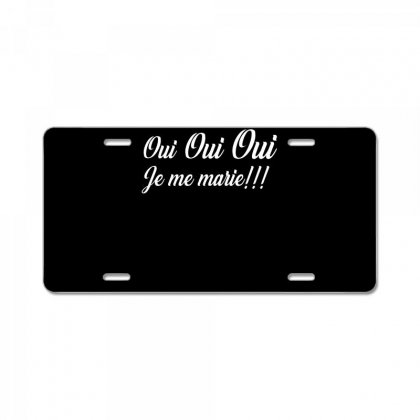 Oui Je Me Marie‏ Shirt License Plate Designed By Faical