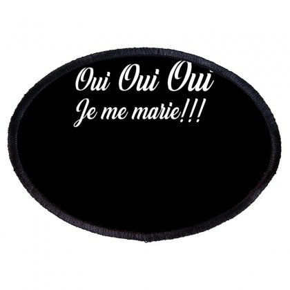 Oui Je Me Marie‏ Shirt Oval Patch Designed By Faical