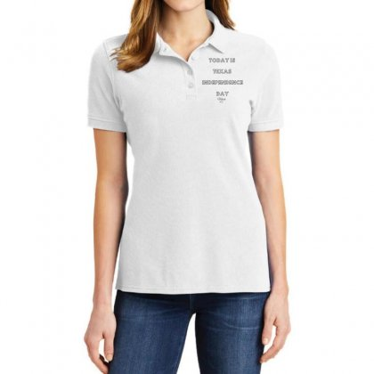 Today Is Texas Idependence Day Ladies Polo Shirt Designed By Mr.meed