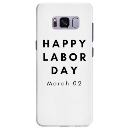 Happy Labor Day Samsung Galaxy S8 Plus Case Designed By Mr.meed