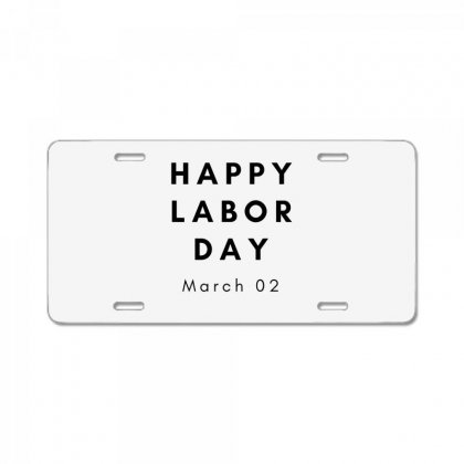 Happy Labor Day License Plate Designed By Mr.meed