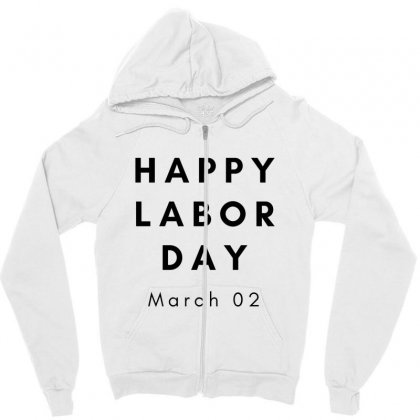 Happy Labor Day Zipper Hoodie Designed By Mr.meed