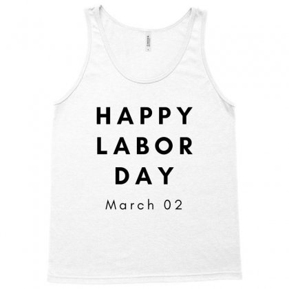 Happy Labor Day Tank Top Designed By Mr.meed
