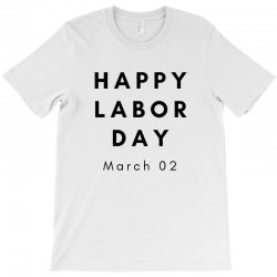 Happy Labor Day T-shirt Designed By Mr.meed