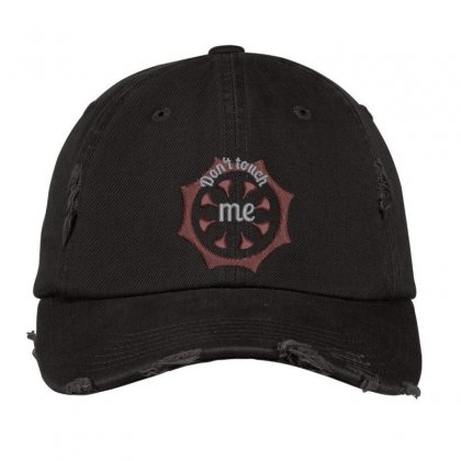Don't Touch Me Distressed Cap Designed By Madhatter