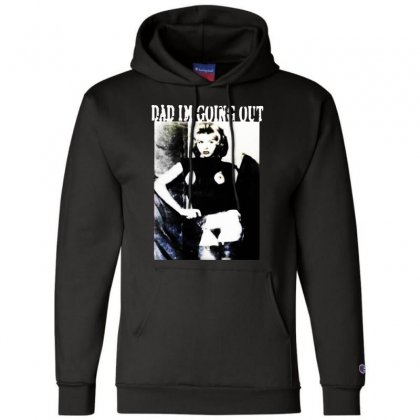 Dad Im Going Out Champion Hoodie Designed By Ninja Art