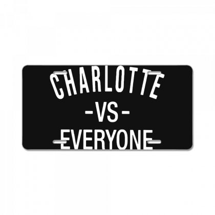 Charlotte Vs Everyone White Style License Plate Designed By Ninja Art