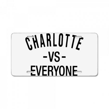 Charlotte Vs Everyone Black Style License Plate Designed By Ninja Art