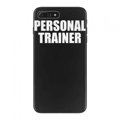 Personal Trainer Iphone 7 Plus Case Designed By Funtee