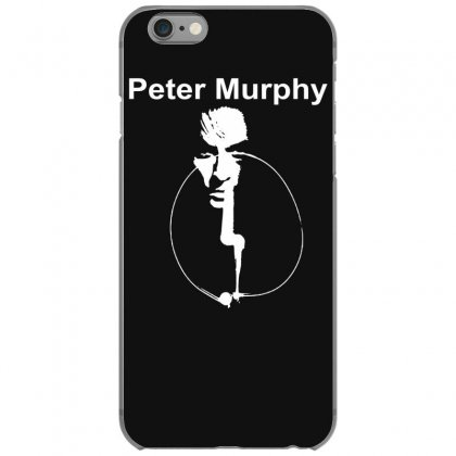 Peter Murphy Iphone 6/6s Case Designed By Funtee