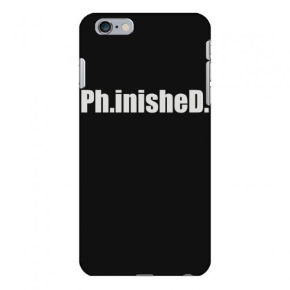 Ph.inished. Iphone 6 Plus/6s Plus Case Designed By Funtee