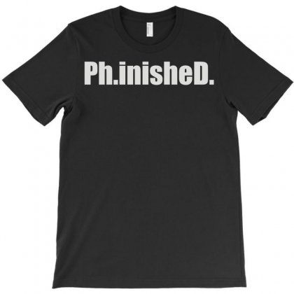 Ph.inished. T-shirt Designed By Funtee