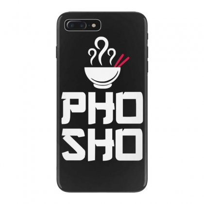 Pho Sho Foodie Asian Food Humor Chopsticks Funny Iphone 7 Plus Case Designed By Funtee