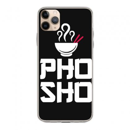 Pho Sho Foodie Asian Food Humor Chopsticks Funny Iphone 11 Pro Max Case Designed By Funtee