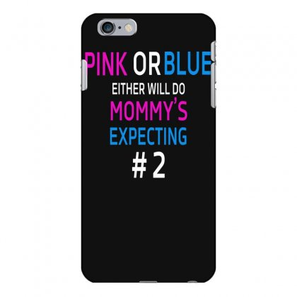 Pink Or Blue Mommy Is Expecting Number 2 New Iphone 6 Plus/6s Plus Case Designed By Funtee