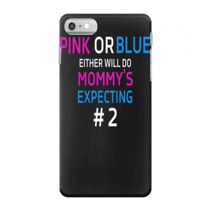 Pink Or Blue Mommy Is Expecting Number 2 New Iphone 7 Case Designed By Funtee
