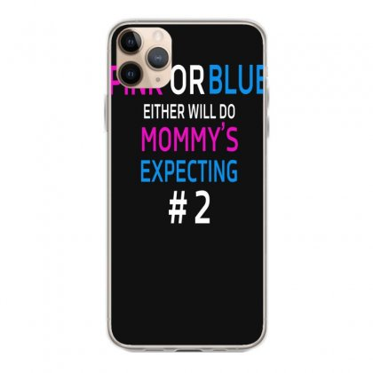 Pink Or Blue Mommy Is Expecting Number 2 New Iphone 11 Pro Max Case Designed By Funtee
