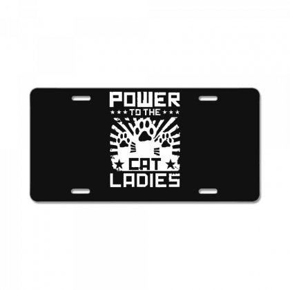 Power To The Cat Ladies License Plate Designed By Funtee