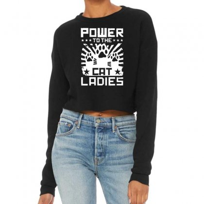 Power To The Cat Ladies Cropped Sweater Designed By Funtee