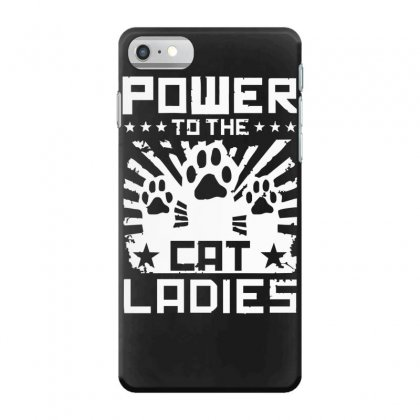 Power To The Cat Ladies Iphone 7 Case Designed By Funtee