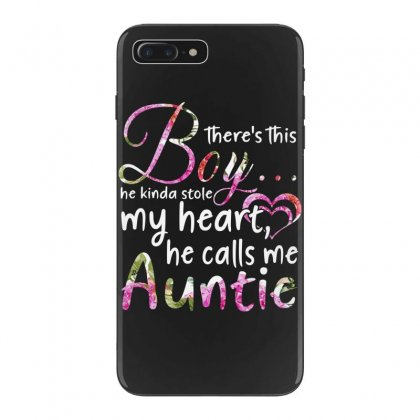 There's This Boy He Is Stolen My Heart He Calls Me Auntie Iphone 7 Plus Case Designed By Hoainv