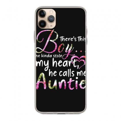There's This Boy He Is Stolen My Heart He Calls Me Auntie Iphone 11 Pro Max Case Designed By Hoainv