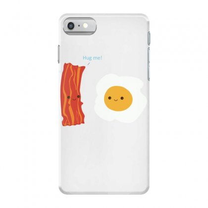 Bacon Hug Me Iphone 7 Case Designed By Hoainv