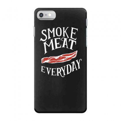 Bacon Smoke Meat Everyday Iphone 7 Case Designed By Hoainv