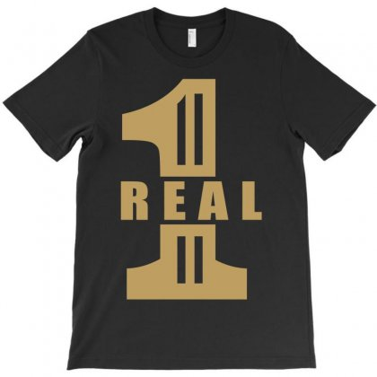 Real One T-shirt Designed By Fanshirt