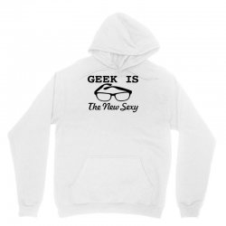 geek is the new sexy Unisex Hoodie | Artistshot