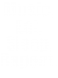 Music Eat Sleep Repeat | Artistshot