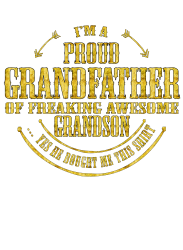 49ff73f5c I'm A Proud Grandfather Of A Freaking Awesome Grandson T-shirt Designed By