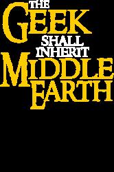 geek shall inherit middle earth   Artistshot
